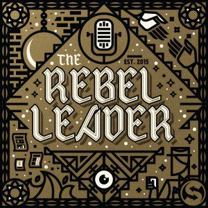 Rebel Leader podcast