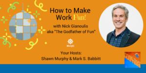 make work fun